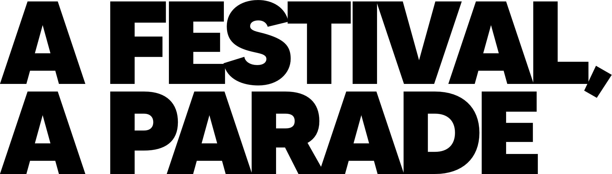 A Festival, A Parade